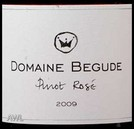 Domaine Begude Pinot Noir Rose 2009