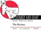 A Donkey and Goat Syrah the Recluse 2007