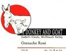 A Donkey and Goat Grenache Isabel's Cuvee Mcdowell 2009