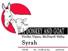 A Donkey and Goat Syrah Vieilles Vignes 2007